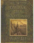 A gyűrűk ura vázlatkönyve - Alan Lee