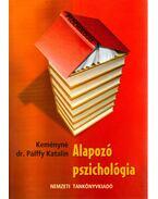 Alapozó pszichológia - Keményné Dr. Pálffy Katalin
