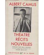 Théatre Récits, Nouvelles - Albert Camus