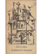Albérleti szobák - Albert Gábor