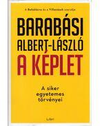 A képlet - A siker egyetemes törvényei - Barabási Albert László