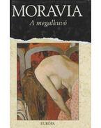 A megalkuvó - Alberto Moravia