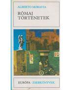 Római történetek - Alberto Moravia
