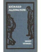 Short stories - Aldington, Richard