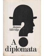 A diplomata - Aldridge, James