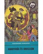 Kardvirág és oroszlán - Aleksander Minkowski