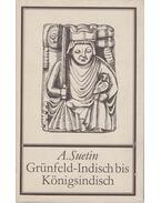 Grünfeld-Indisch bis Königsindisch - Aleksei Suetin