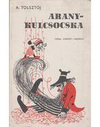 Aranykulcsocska - Alekszej Tolsztoj
