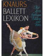 Knaurs Ballettlexikon - Alexander J. Balcar