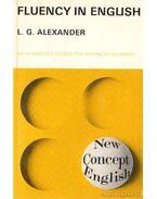 Fluency in English - Alexander,L. G.