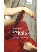 Két költő - Alföldy Jenő
