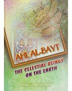 Ahl Al-Bayt: The Celestial Beings on The Earth - Allama Hussein Ansariyan