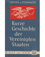 Kurze Geschichte der Vereiningten Staaten - Allan Nevins, Commager, Henry Steele