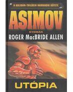 Utópia - Allen, Roger MacBride