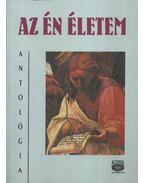 Az én életem (dedikált) - Almási Ferenc, Bakó Mária, Bálint Katalin