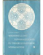 Mikrohullámú tápvonalelemek és üregrezonátorok szerkesztése - Almássy György