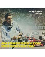 Autóversenyzők, versenyautók - Almássy Tibor