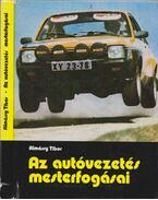 Az autóvezetés mesterfogásai - Almássy Tibor