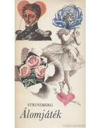 Álomjáték - Strindberg, August