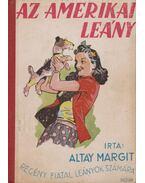 Az amerikai leány - Altay Margit