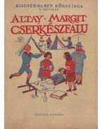 Cserkészfalu - Altay Margit