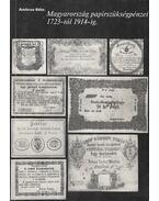 Magyarország papírszükségpénzei 1723-tól 1914-ig - Ambrus Béla
