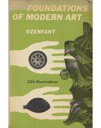 Foundations of Modern Art - Amédée Ozenfant