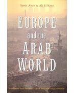 Europe and the Arab World - AMIN, SAMIR