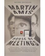 House of Meetings - Amis, Martin