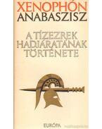A tízezrek hadjáratának története - Anabaszisz, Xenophón