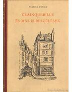 Crainquebille és más elbeszélések - Anatole France