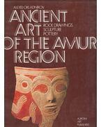 Ancient Art of the Amur Region: Rock Drawings, Sculpture, Pottery - Alekszej Okladnyikov