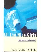 All the Nice Girls - ANDERSON, BARBARA