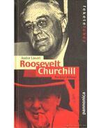 Roosevelt - Churchill - Andor László, Surányi Róbert