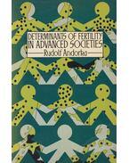 Determinants of Fertility in Advanced Societies - Andorka Rudolf