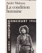La condition humaine - André Malraux