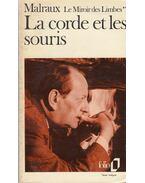 Le corde et les souris - André Malraux
