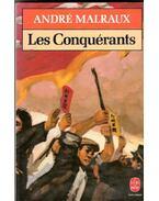 Les conquérants - André Malraux