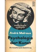 Psychologie der Kunst II - André Malraux
