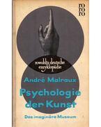 Psychologie der Kunst - André Malraux
