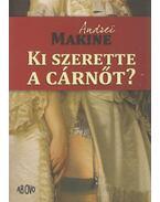 Ki szerette a cárnőt? - Andrei Makine