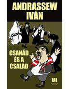 Csanád és a család - Andrassew Iván