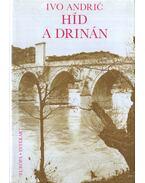 Híd a Drinán - Andric, Ivo