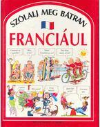Szólalj meg bátran franciául - Angela Wilkes