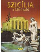Szicília a látnivaló - Angeli, Lanfranco, Kos, Mario
