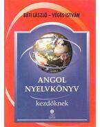 Angol nyelvkönyv - Báti László, Véges István