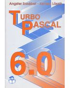 Turbo Pascal 6.0 - Angster Erzsébet, Kertész László