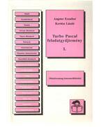 Turbo Pascal feladatgyűjtemény I. - Angster Erzsébet, Kertész László