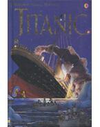 Titanic - Anna Claybourne, Katie Daynes