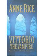 Vittorio the Vampire - Anne Rice